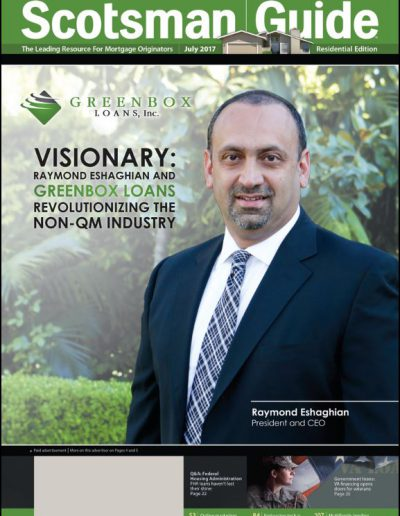 Raymond Eshaghian President & CEO of Greenbox Loans, Inc. on the cover of the Scotsman Guide July 2017 Residential Edition.