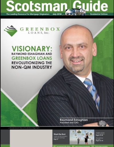 Raymond Eshaghian President & CEO of Greenbox Loans, Inc. on the cover of the Scotsman Guide July 2018 Residential Edition.